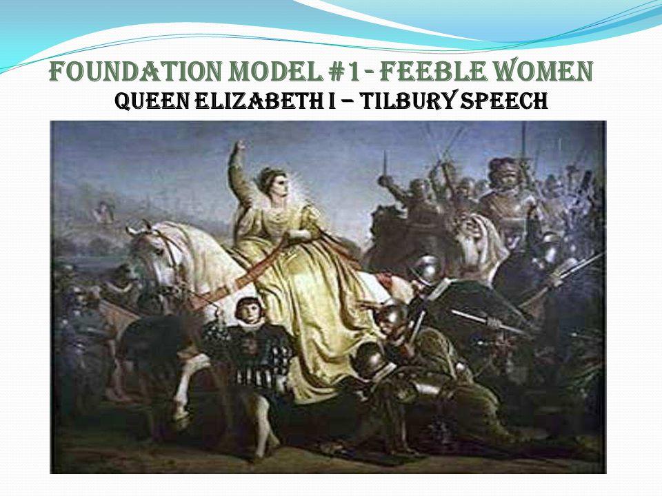 Foundation Model #1- Feeble Women
