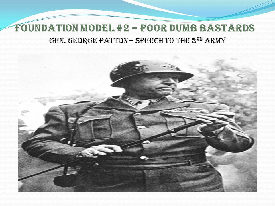 Foundation Model #2 – Poor Dumb Bastards