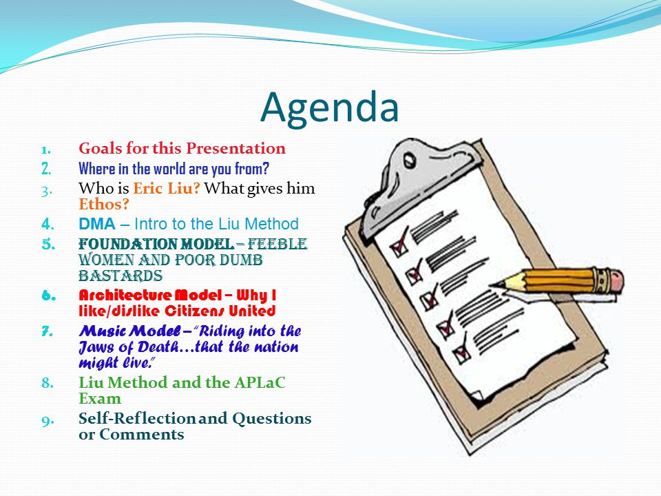Agenda Goals for this Presentation Where in the world are you from
