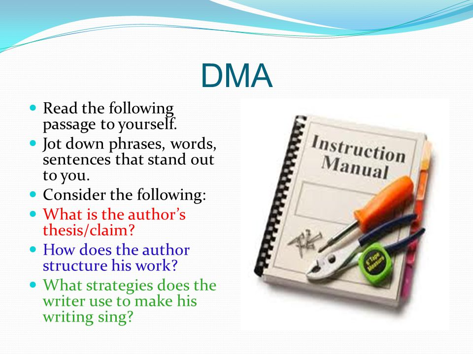 DMA Read the following passage to yourself.