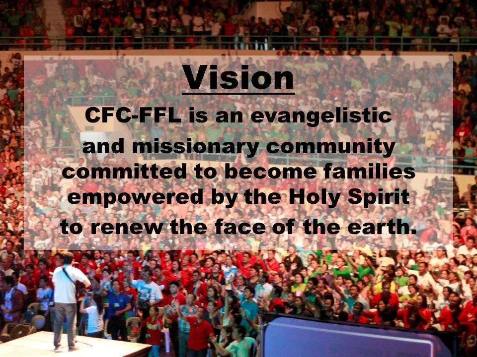 Vision CFC-FFL is an evangelistic