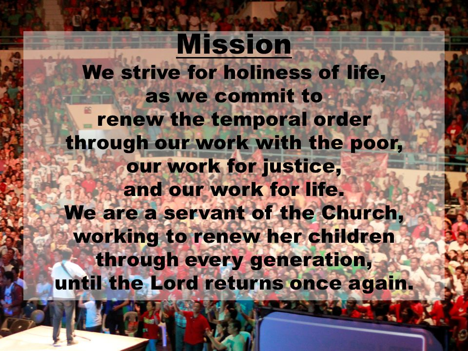 Mission We strive for holiness of life, as we commit to