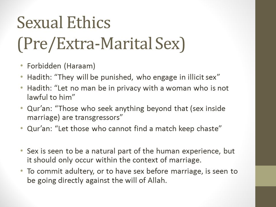 Sexual Ethics (Pre/Extra-Marital Sex)