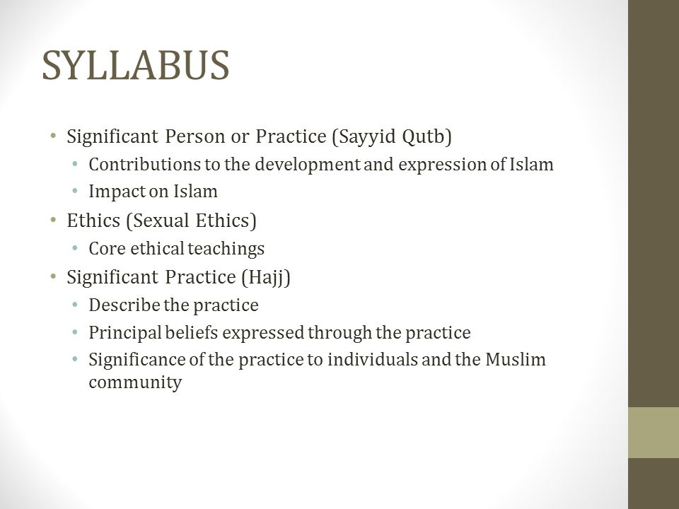 SYLLABUS Significant Person or Practice (Sayyid Qutb)