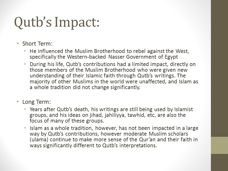 Qutb's Impact: Short Term: Long Term: