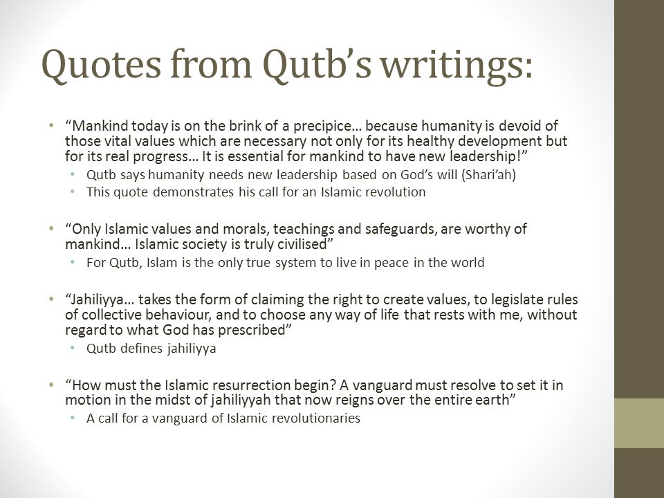 Quotes from Qutb's writings: