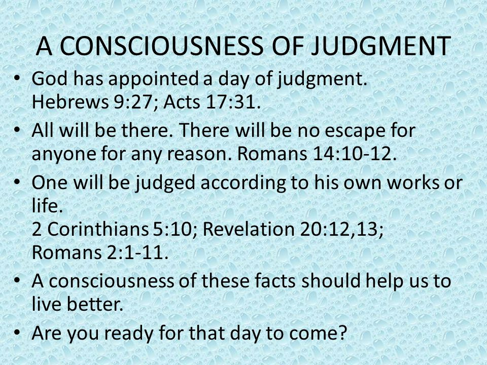 A CONSCIOUSNESS OF JUDGMENT