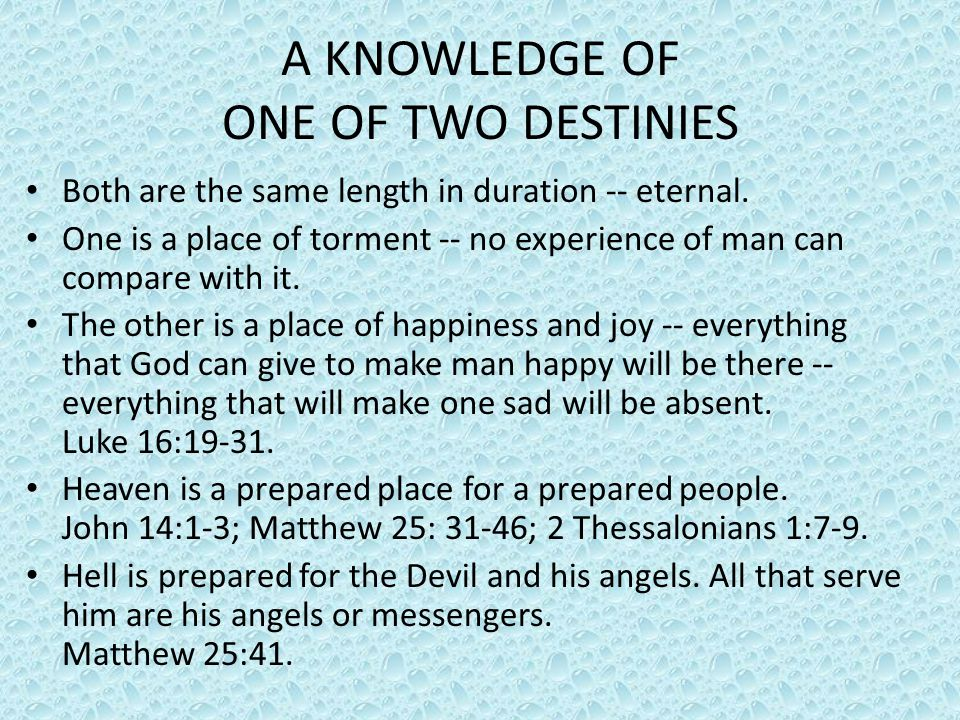A KNOWLEDGE OF ONE OF TWO DESTINIES