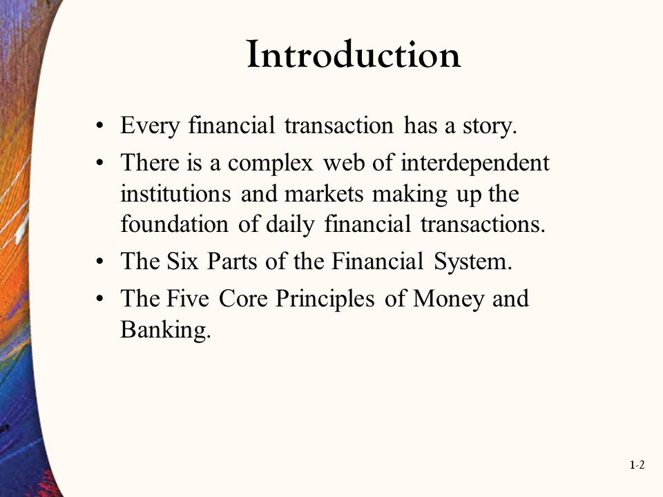 Introduction Every financial transaction has a story.