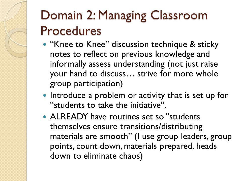 Domain 2: Managing Classroom Procedures