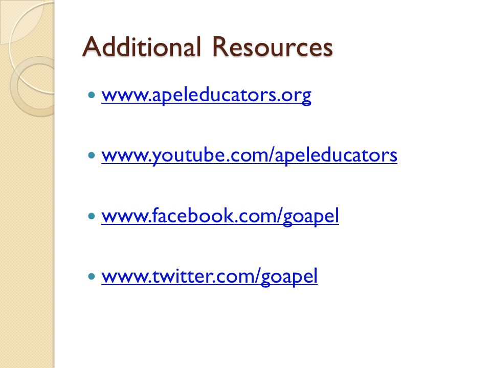 Additional Resources www.apeleducators.org