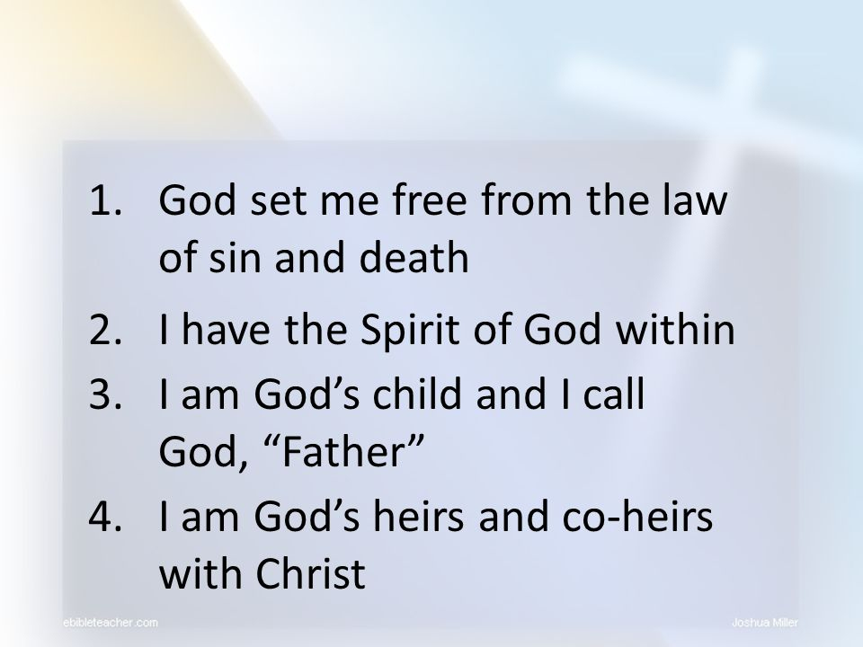 God set me free from the law of sin and death