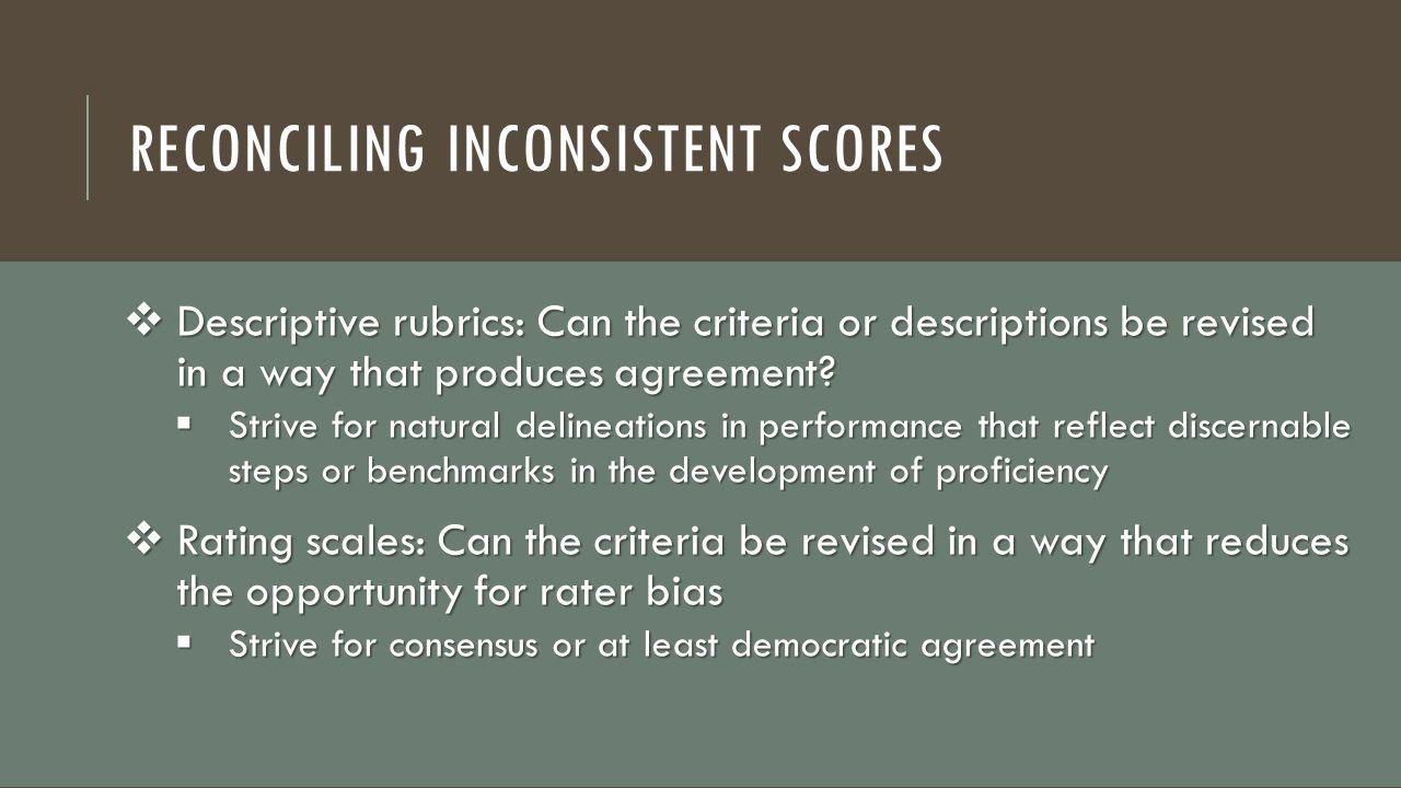 Reconciling Inconsistent Scores