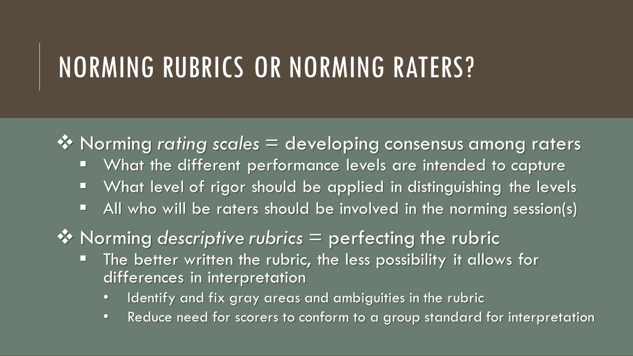 Norming RubricS or Norming Raters
