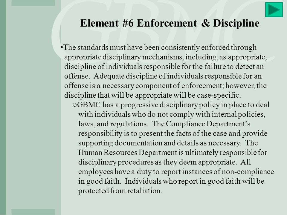Element #6 Enforcement & Discipline