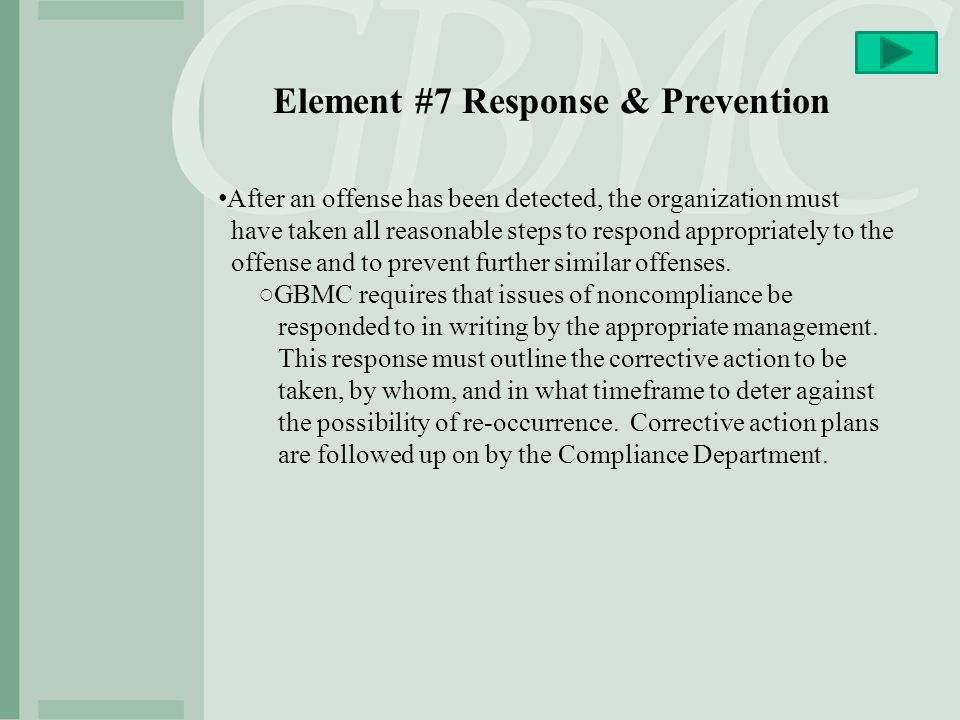 Element #7 Response & Prevention