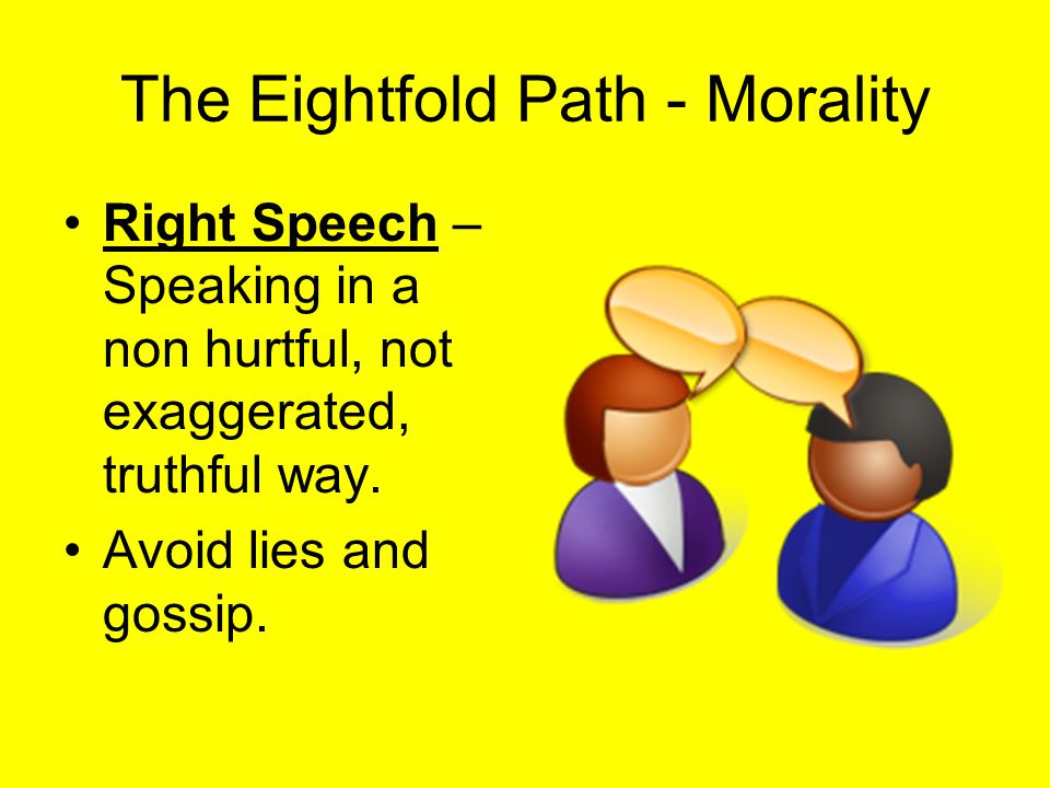 The Eightfold Path - Morality