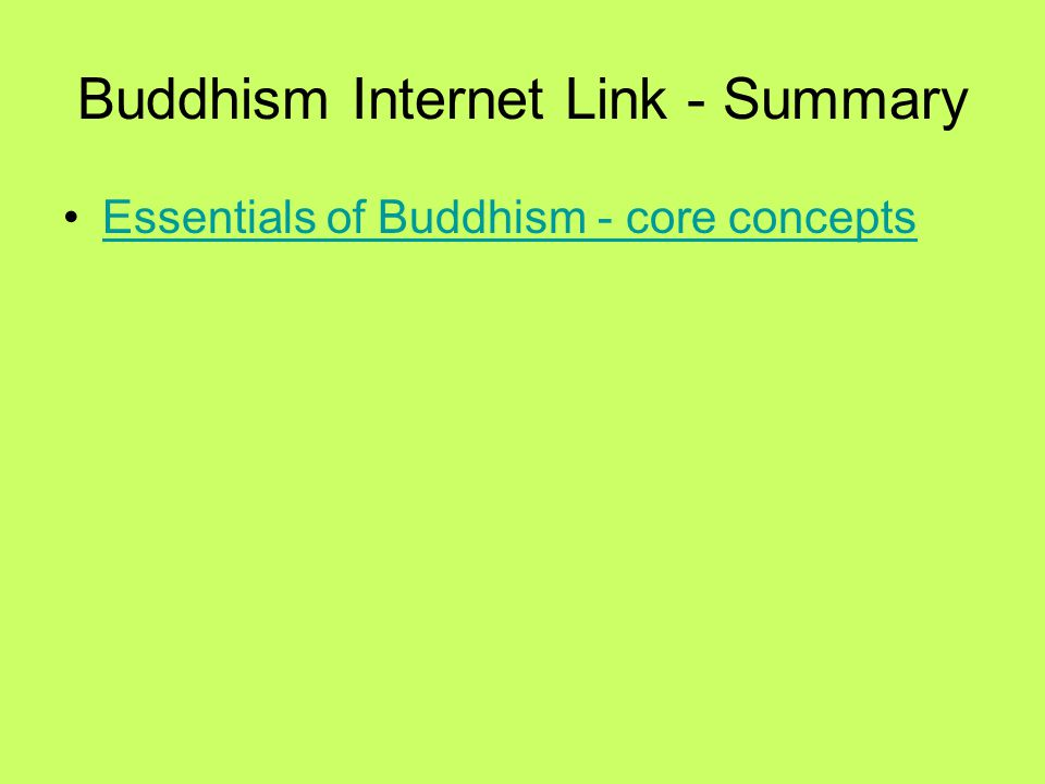 Buddhism Internet Link - Summary
