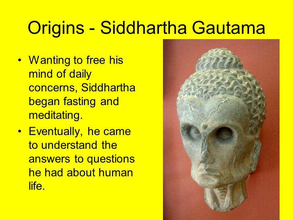 Origins - Siddhartha Gautama