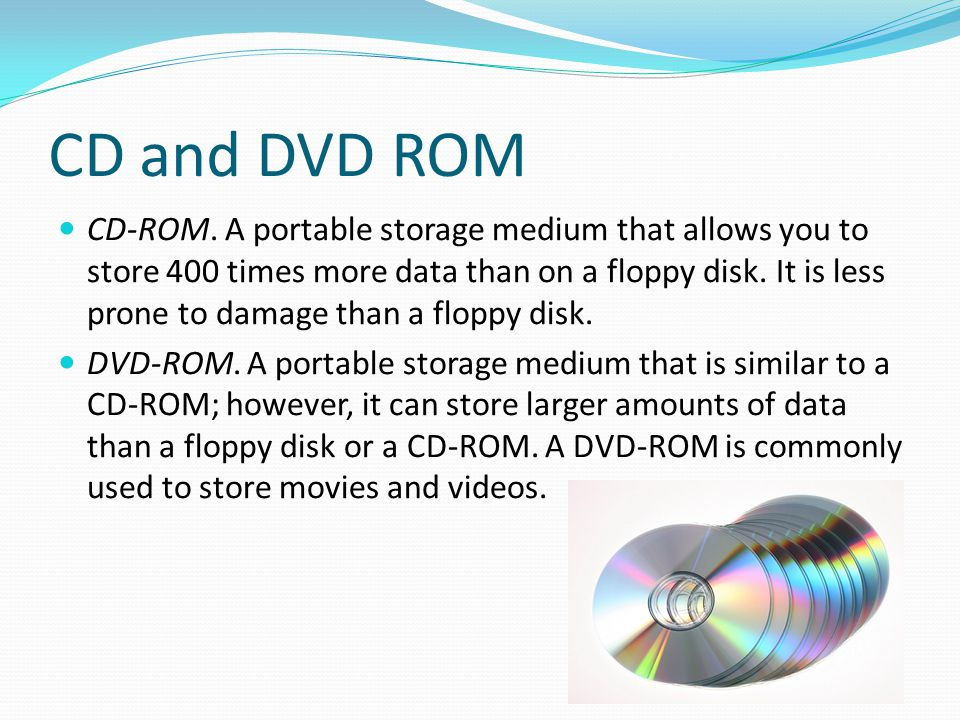 CD and DVD ROM
