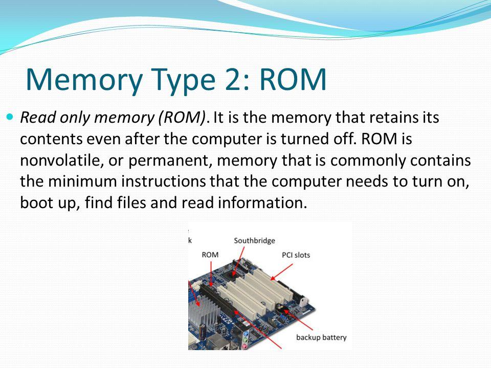 Memory Type 2: ROM
