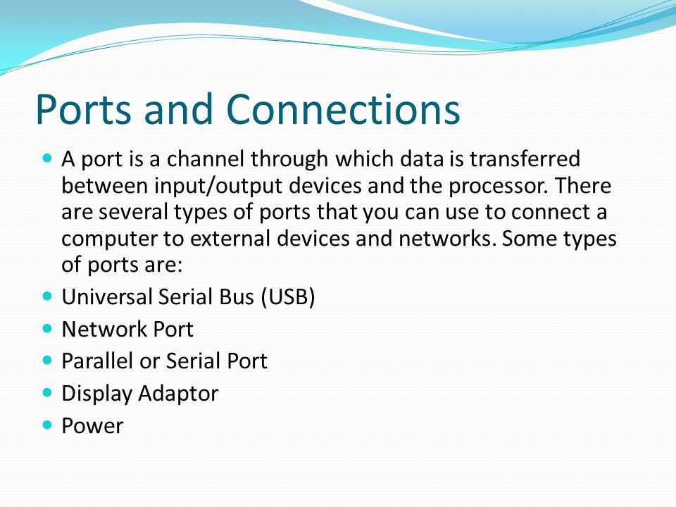 Ports and Connections