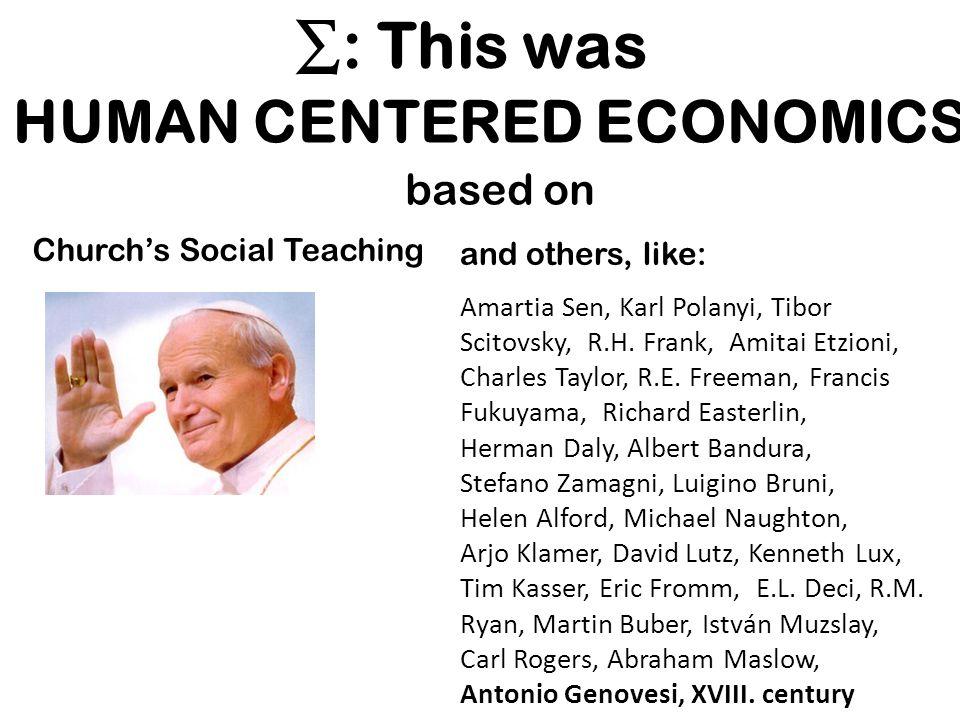 HUMAN CENTERED ECONOMICS