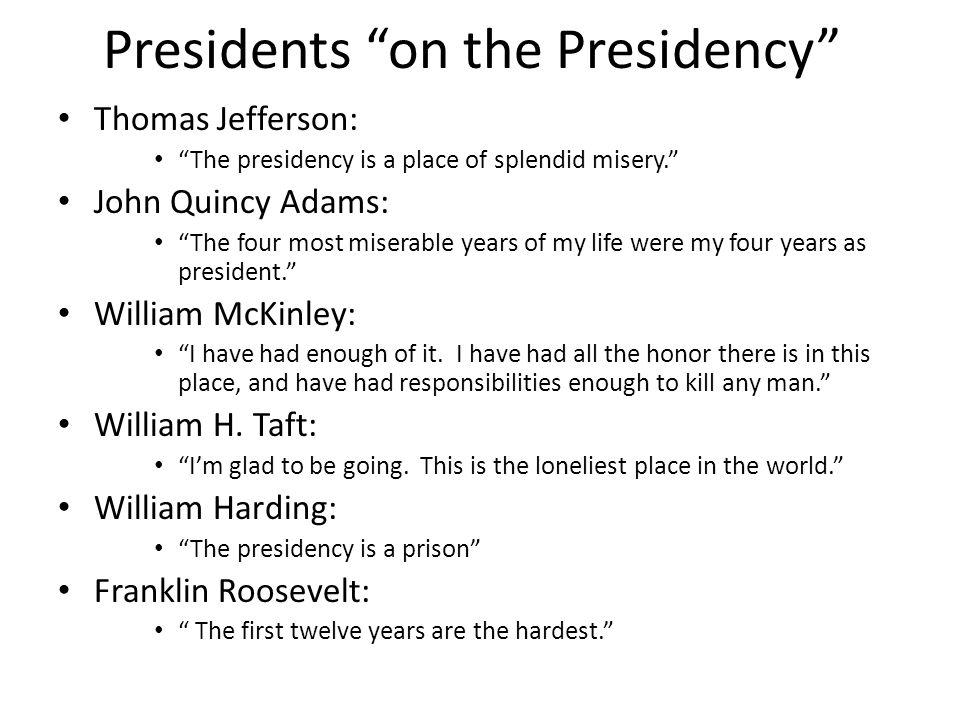 Presidents on the Presidency