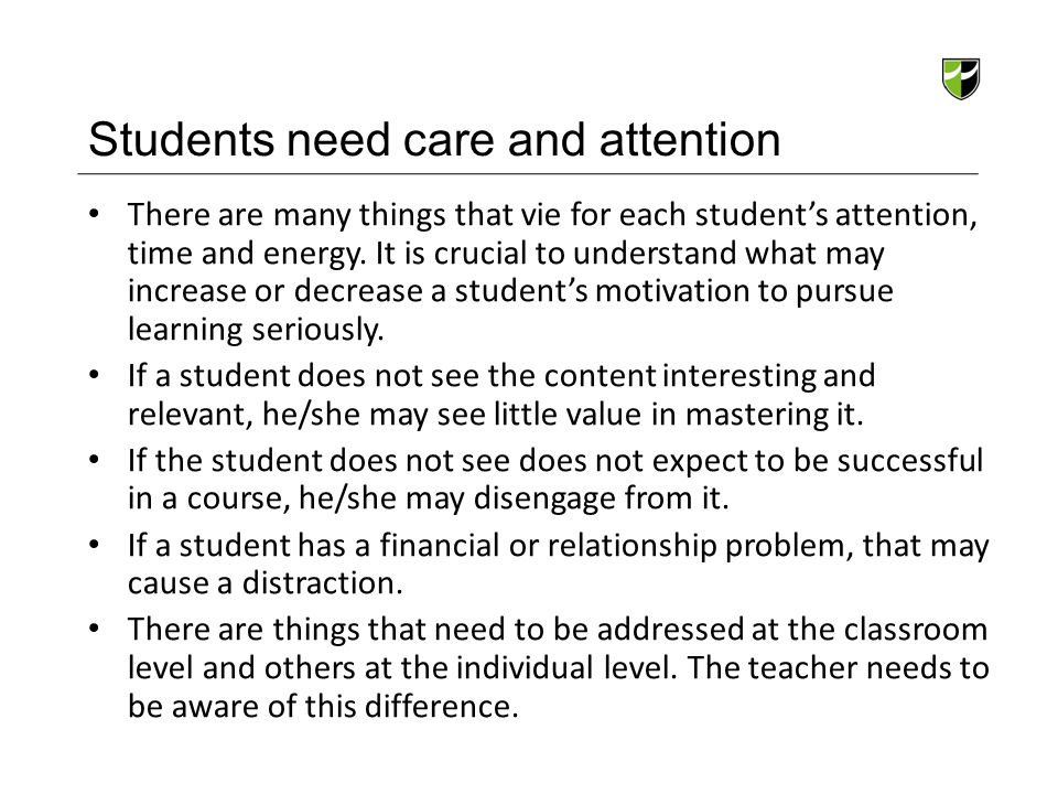 Students need care and attention