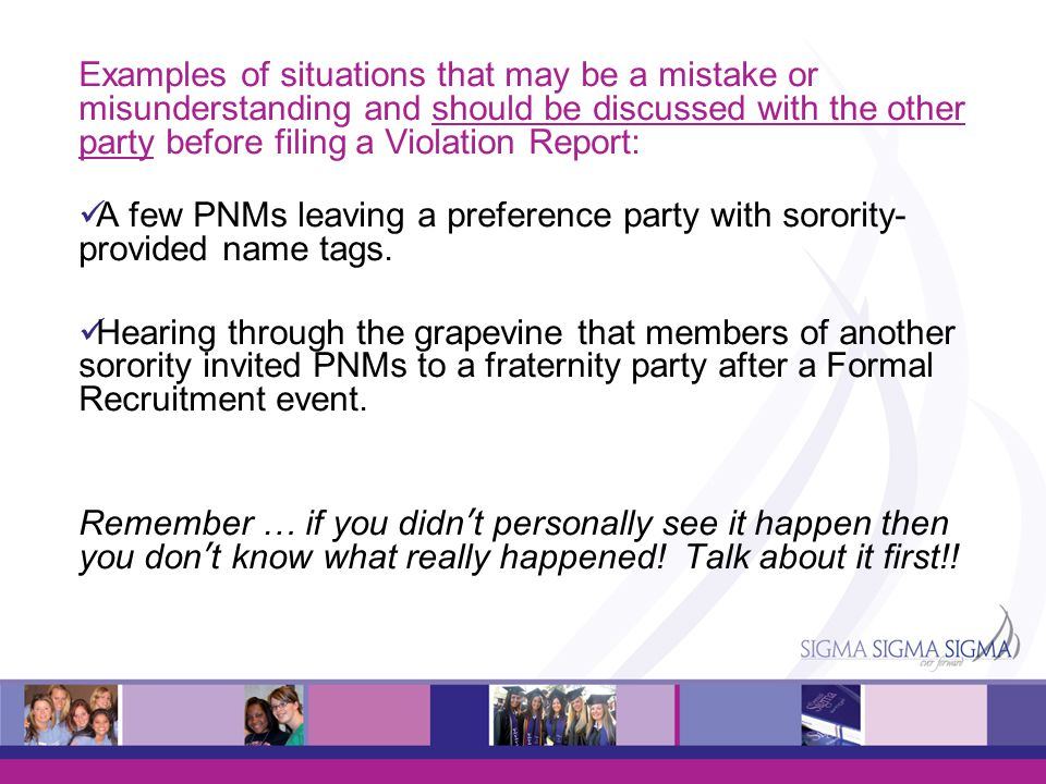 Examples of situations that may be a mistake or misunderstanding and should be discussed with the other party before filing a Violation Report: