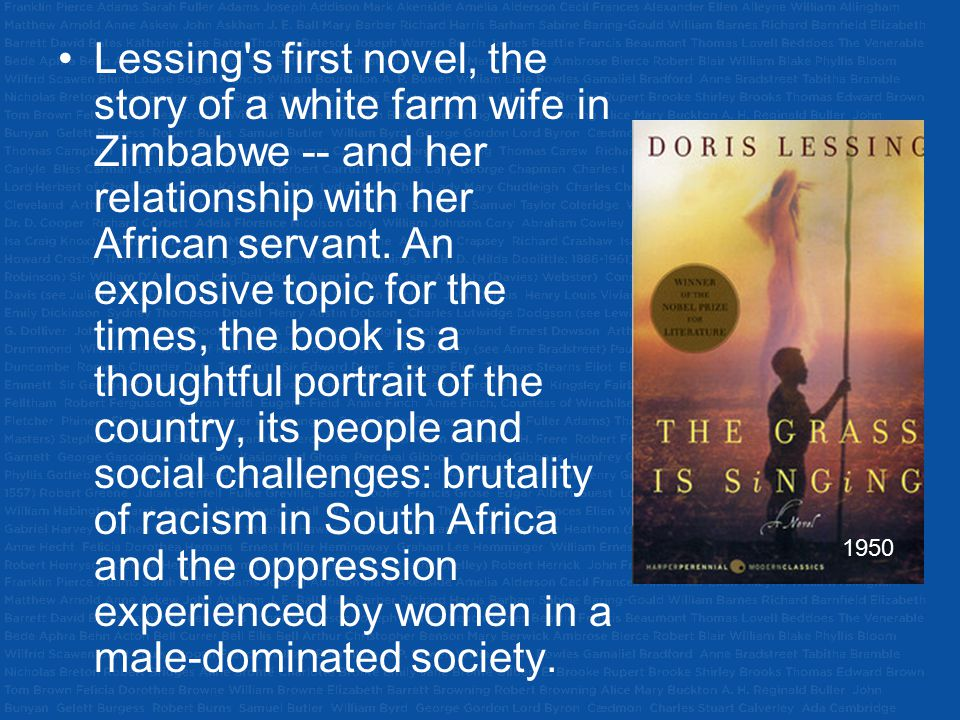Lessing s first novel, the story of a white farm wife in Zimbabwe -- and her relationship with her African servant. An explosive topic for the times, the book is a thoughtful portrait of the country, its people and social challenges: brutality of racism in South Africa and the oppression experienced by women in a male-dominated society.