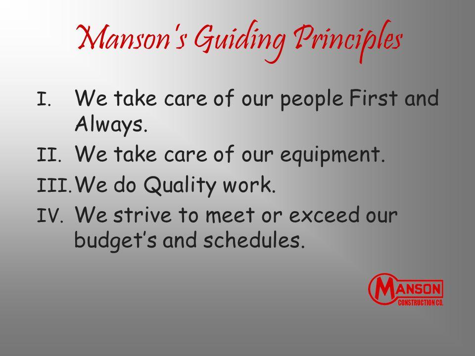 Manson's Guiding Principles