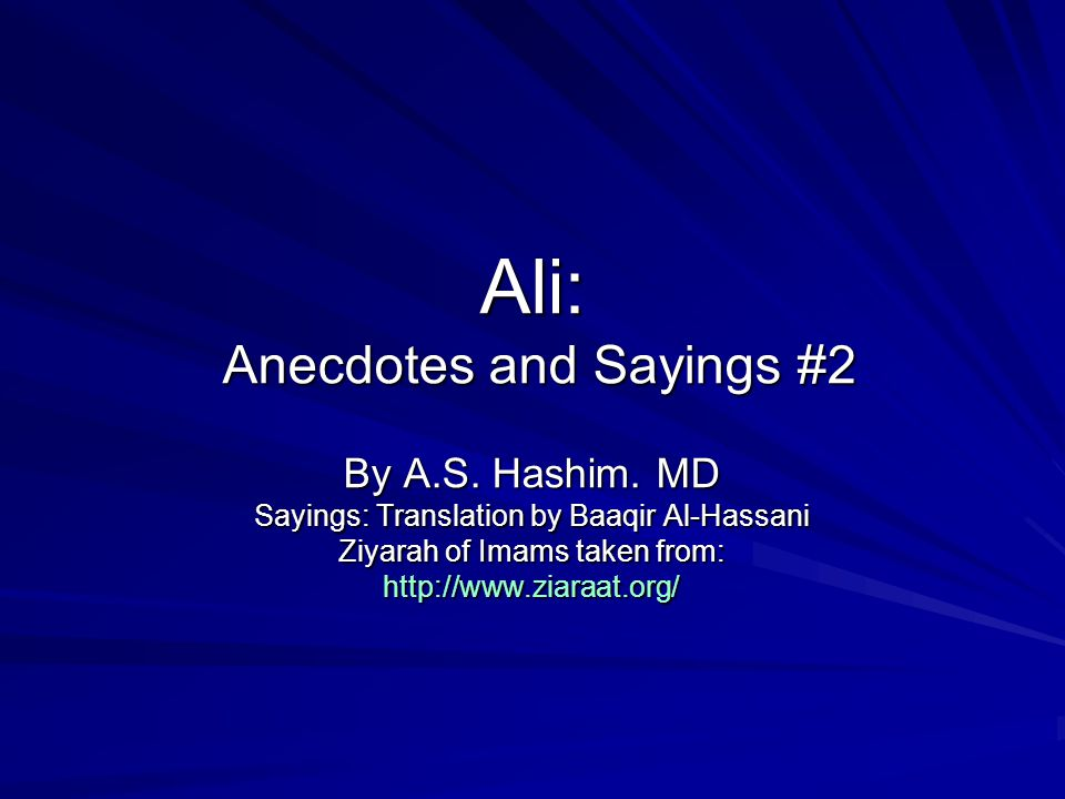 Ali: Anecdotes and Sayings #2