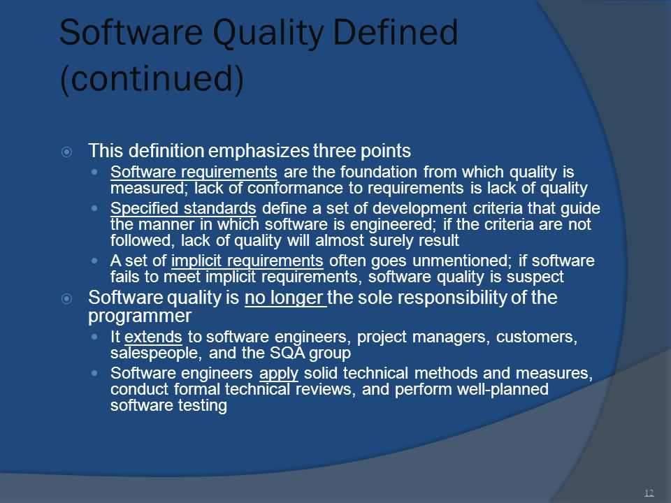 Software Quality Defined (continued)
