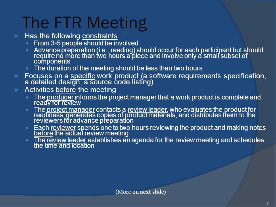 The FTR Meeting Has the following constraints