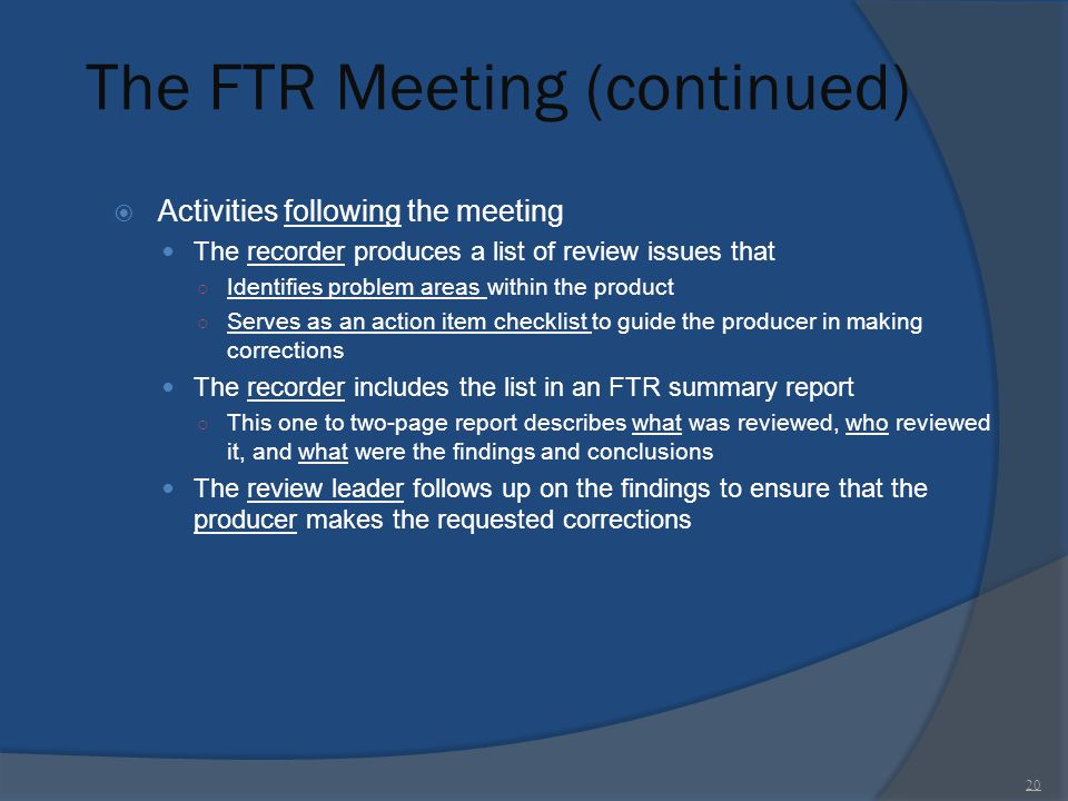 The FTR Meeting (continued)