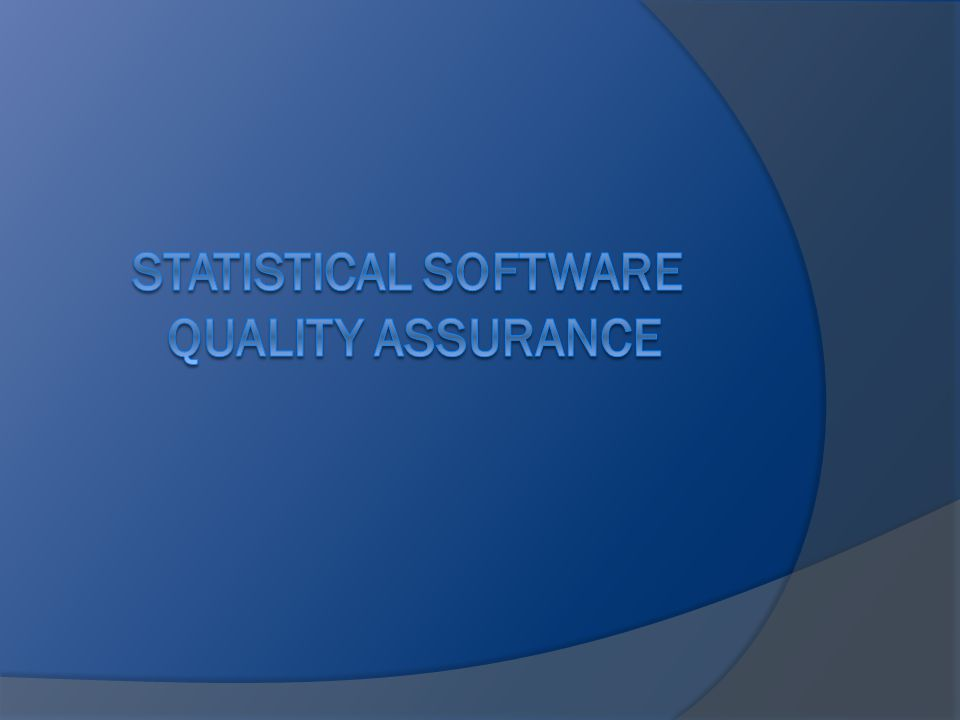 Statistical Software Quality Assurance