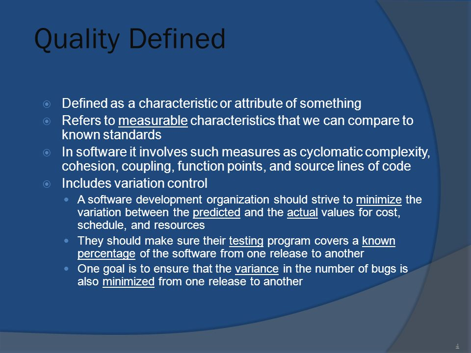Quality Defined Defined as a characteristic or attribute of something
