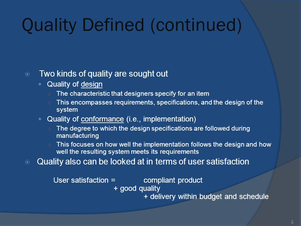 Quality Defined (continued)