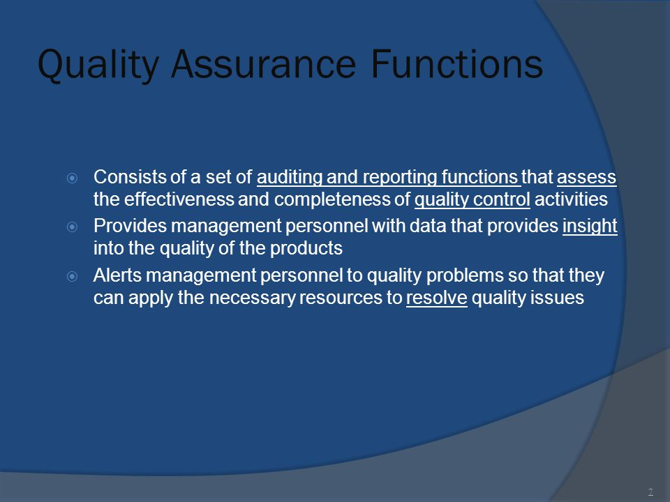 Quality Assurance Functions