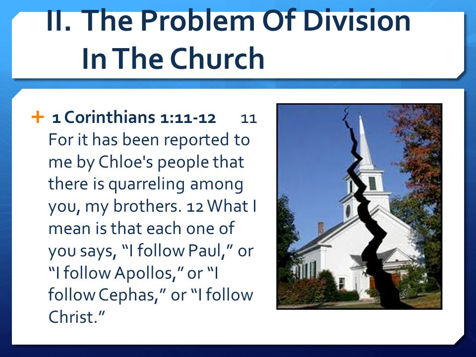 II. The Problem Of Division In The Church