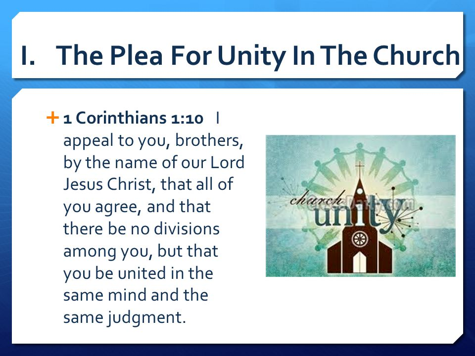 I. The Plea For Unity In The Church