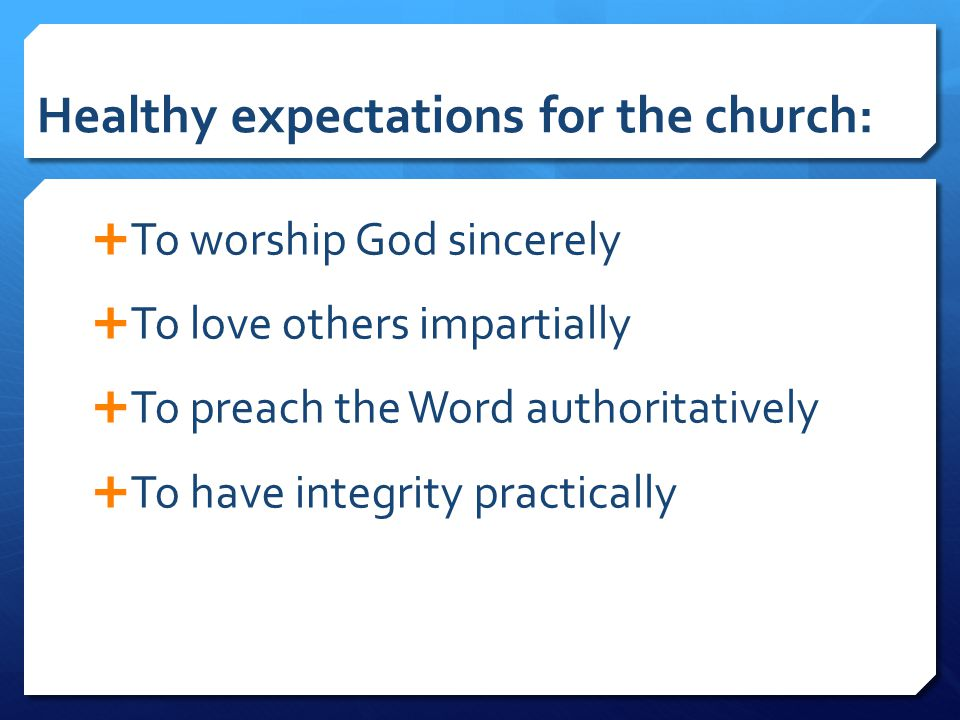 Healthy expectations for the church: