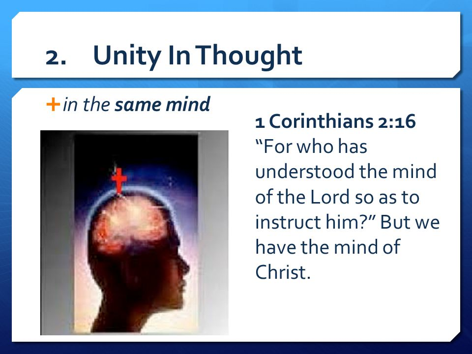 2. Unity In Thought in the same mind