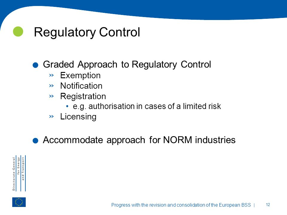 Regulatory Control Graded Approach to Regulatory Control