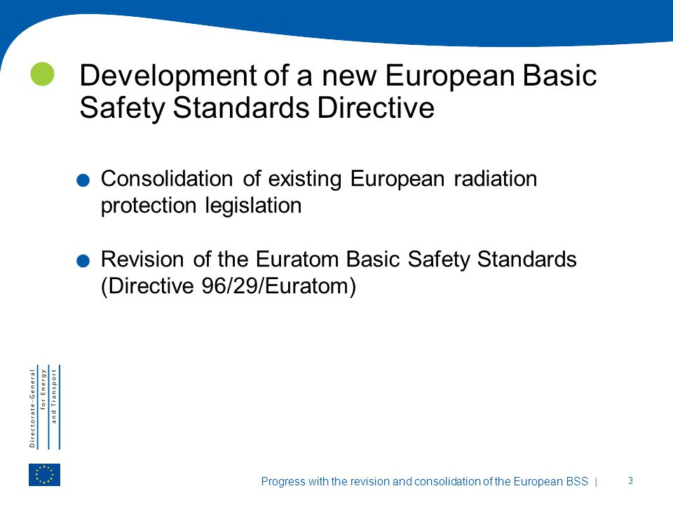 Development of a new European Basic Safety Standards Directive