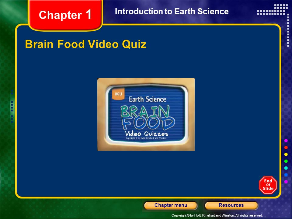 Chapter 1 Introduction to Earth Science Brain Food Video Quiz