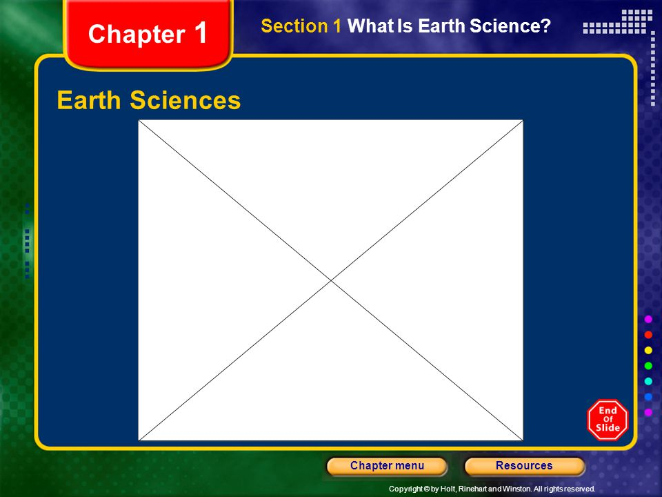 Chapter 1 Section 1 What Is Earth Science Earth Sciences