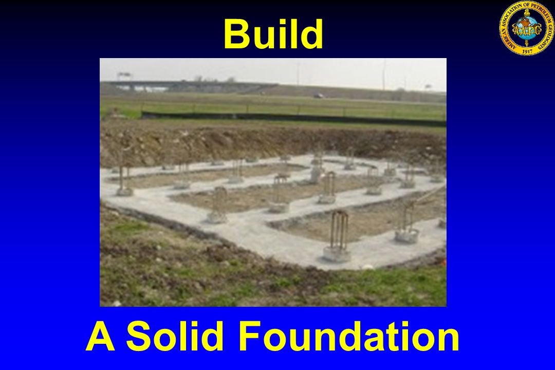 Build A Solid Foundation