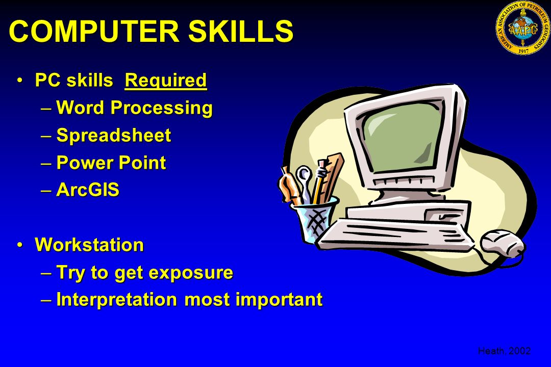 COMPUTER SKILLS PC skills Required Word Processing Spreadsheet